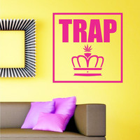 Trap Queen Wall Decal Sticker
