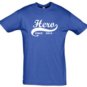 Hero since 2014 (Any Year)gift ideas,humor shirts,humor tees,hero shirt,giftfor sister,cotton,party shirt,gift for son,brother gift