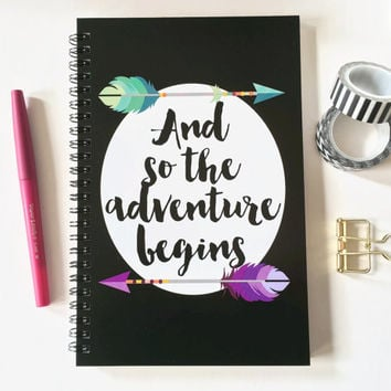 Writing journal, spiral notebook, bullet journal, cute journal, diary, sketchbook, arrows, blank lined grid - And so the adventure begins
