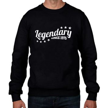 Legendary Since 1975 Sweatshirt Funny Birthday Present Gift legend Mens Crewneck Hoodies Hip Hop Pullover Size S-XXL