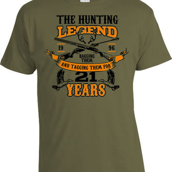 21st Birthday Shirt Hunter T Shirt Outdoorsman Gifts For Him Custom TShirt Bday Present The Hunting Legend For 21 Year Old Mens Tee DAT-1112
