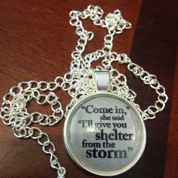 Bob Dylan lyric pendant Shelter from the Storm silver
