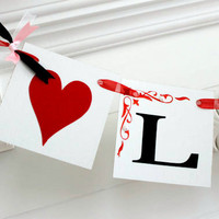 Love Banner- Wedding Reception Decoration Bridal Shower Banner Photo Prop - Any occasion banners  You Pick the Colors