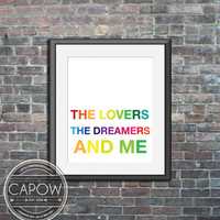 The Lovers The Dreamers and Me - Custom Art Print Poster nursery wall decor  - home decor