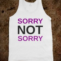 Sorry Not Sorry  - Jordan Designs