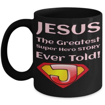 Motivational Spirituality Catholic Mantra Mugs Coffee Black Mug Christianity Coffee Cup Religious Art Print Artsy Jesus Christ Decorative Pencil Holder White Ceramic 11 oz pba Free Dishwaher Safe Easter 2017 2018 Mugs Jesus Super Hero Story
