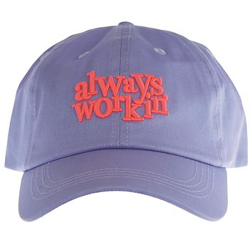 Always Workin' Baseball Hat