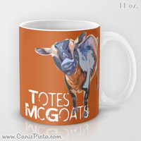 Totes McGoats Nigerian Dwarf Goat 11 / 15 oz Mug Dishwasher Microwave Safe Cup Tea Coffee Drink I Love You Man Quote Orange Grey Farm Animal