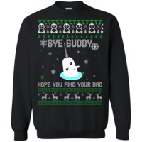 Bye Buddy Hope You Find Your Dad Elf Sweater, Shirt, Hoodie