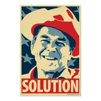 Reagan - Solution: Obama parody poster from Zazzle.com