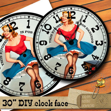 "PinUp DIY 30"" Clock Face - Printable Digital Download - This Kitchen Is For Dancing Motivational Quote - Wall Decor - Paper Crafts - CP-956"