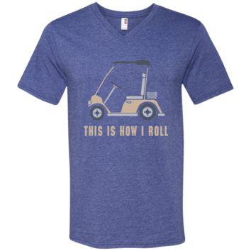 This is How I Roll Golf Cart Funny Golfers T-shirt 982 Anvil Men's Printed V-Neck T-Shirt