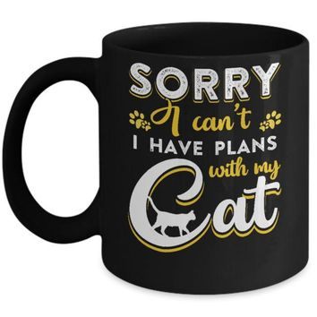 DCKIJ3 Sorry I Can't I Have Plans With My Cat Mug