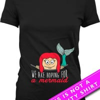 Pregnancy Announcement Shirt Pregnancy Clothing We Are Hoping For A Mermaid Shirt Mother To Be Gift Maternity Clothes Ladies Tee MAT-537