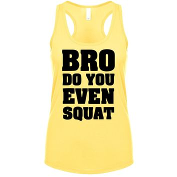 Bro Do You Even Squat Women's Tank
