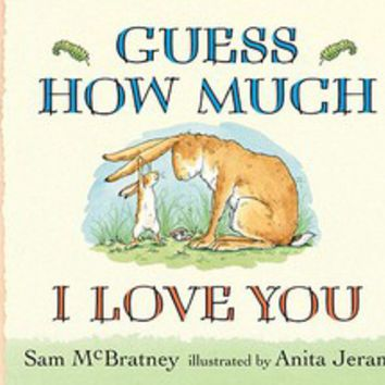 Guess How Much I Love You: Sam McBratney: 9780763642648: