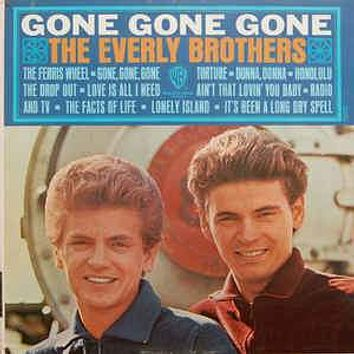 The Everly Brothers* - Gone, Gone, Gone (LP, Album, Mono)