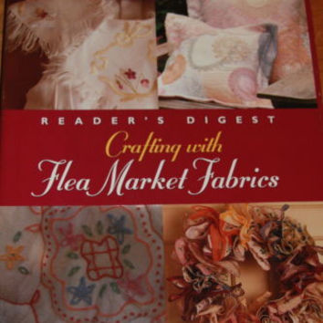 Readers Digest Crafting With Flea Market Fabrics Book