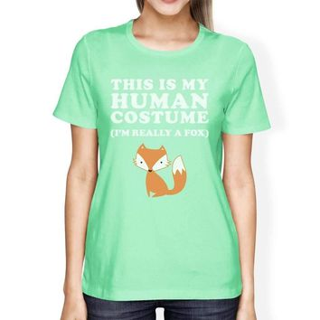 This Is My Human Costume Fox Womens Mint Shirt
