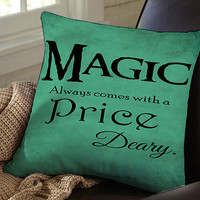 Once Upon a Time quote rumpelstiltskin Magic always comes with a price deary cover pillow case pillow cover pillow cotton