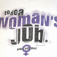 Vintage '96 GIRLS Kick Butt BASKETBALL Don't Send a Man to Do a WOMAN'S Job T Shirt Sz M