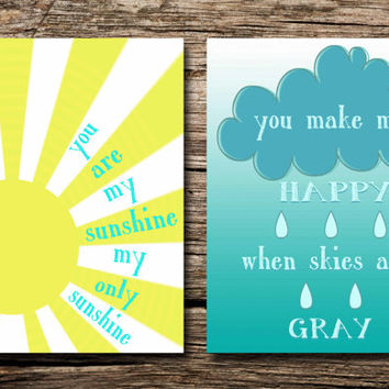 You are my sunshine, my only sunshine, you make me happy when skies are gray- printable poster - nursery art