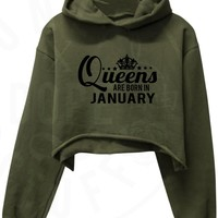 Queens Are Born In January Cropped Hoodie