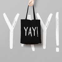 Black Tote Bag Canvas Funny Typhography Totes  Yay - Market Bag Canvas - Printed Tote Bag Hand Drawn - Yay Quote Tote Bag