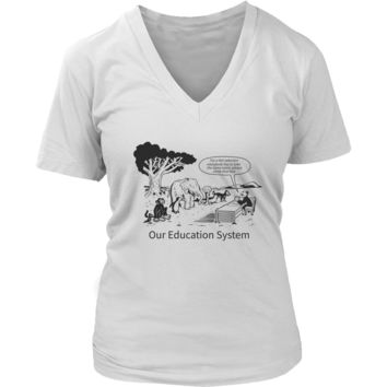 Our Education System T-shirt for Teachers