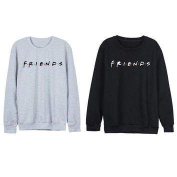 Women Friends Sweatshirt Casual Winter Autumn Warm Fleeced Hoodies Letter Print Pullover Solid Color Streetwear Loose