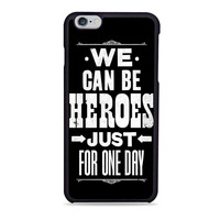 David Bowie Song Lyric Quote Iphone 6 Case