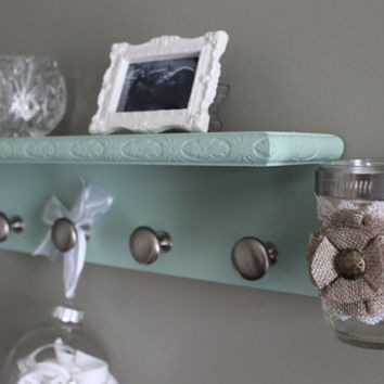 Coat rack, seafoam green, shelf with knobs, mason jar shelf, wall vase, key holder, jewelry organizer, french cottage, home decor shelf