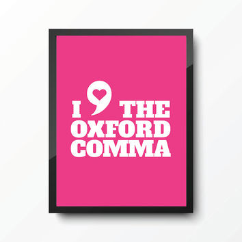 Oxford Comma Typography Art Print - Pink - Office Decor