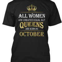 Queens Are Born In October Women Shirt