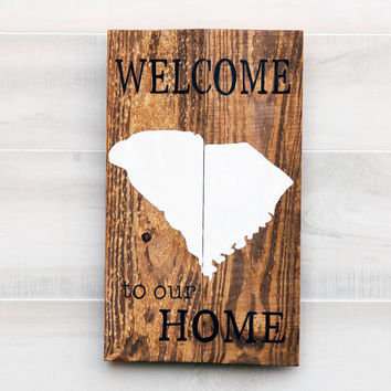 South Carolina or any US state pallet wood state shape sign wall art - Welcome to our Home. Reclaimed wood. Country Chic, Rustic Cabin Decor