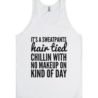 It's A Sweatpants Kind Of Day Tank Top (ide070323)-White Tank