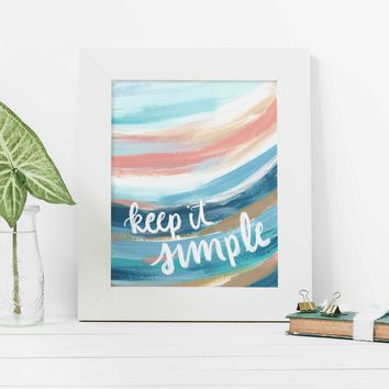 Keep It Simple Quote Beach Painting Wall Art Print