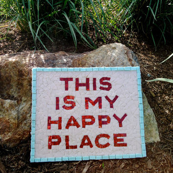 Mosaic Wall Decor Saying This Is My Happy Place Quote Art