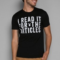 I Read It For The Articles Tee