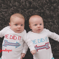 Twins Outfit-- Twin Boy Girl-- Funny Baby Gift, He Did It / She Did It Bodysuit-- Baby Shower Gift -- Twin Funny Shirts