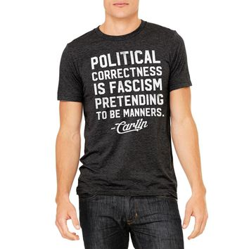 George Carlin Political Correctness Quote Tri-Blend T-Shirt