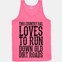 This Country Gal Loves to Run Down Old Dirt Roads