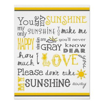 You Are My Sunshine Poster from Zazzle.com