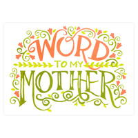 Word To My Mother Greeting Card