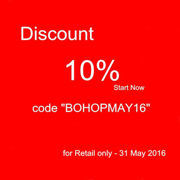 "BOHOPeach shop Promotion - DISCOUNT 10% when buy over 30 dollars   code ""BOHOPMAY16""  for Retail only (Until 31 May 2016)"