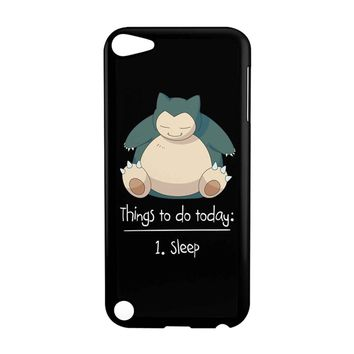 Things To Do Today Sleep Pokemon Snorlax iPod Touch 5 Case