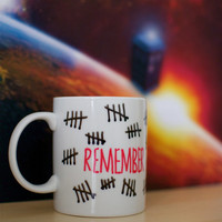 "Doctor Who The Silence ""Remember"" with Hash Marks Hand Painted Mug"
