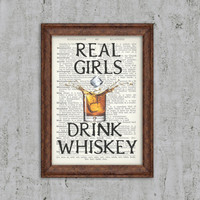 Real Girls Drink Whiskey Wall Art Alcohol Print Bar art Bourbon Wall Decor Vintage Scotch Whiskey Typography Print Dictionary Cocktail art