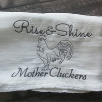 Flour Sack Towel, Tea Towel, Cheesecloth, Mother Cluckers, Rustic farmhouse, farmhouse chicken, embroidered towel, dish towel, kitchen decor