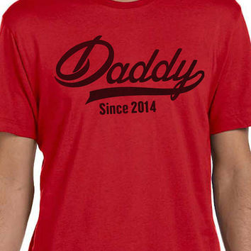 Fathers Day Gift New Dad DADDY Since ( ANY YEAR) Mens T shirt Husband Gift Newborn Shirt Personalized Father's Day Shirt